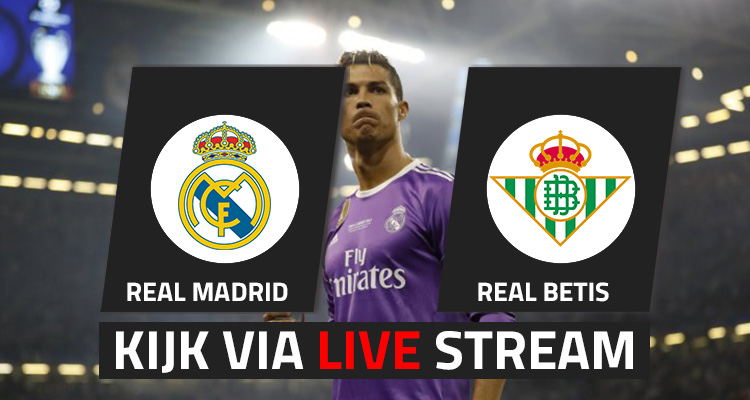 Real Madrid – Real Betis Sevilla Live Stream