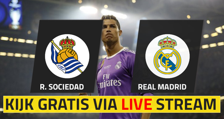 Real Sociedad – Real Madrid Live Stream